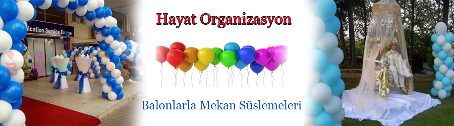 balon süsleme organizasyonu